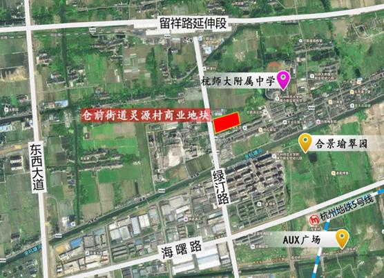 杭州未来科技城:挂牌一宗商业用地